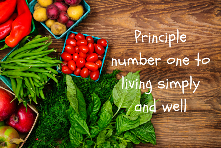 Principle number one to living simply (1)